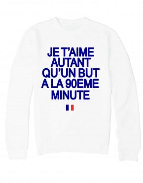 euro2016-france-sweat-blanc-je-t-aime-autant-quun-but-a-la-90-mn