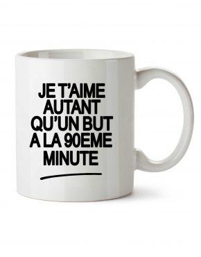 je-taime-autant-qu-un-but-a-la-90eme-minute-mug