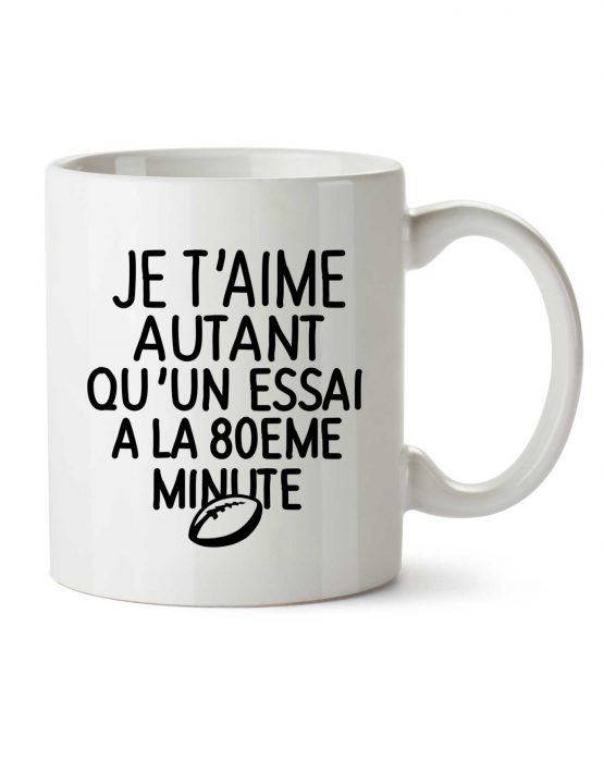 je-taime-autant-qu-un-essai-a-la-80eme-minute-mug